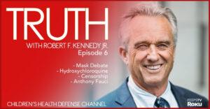 Robert F Kennedy Jr CHD Episode 6