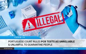 Covid19 PORTUGAL Deems PCR Tests Unreliable