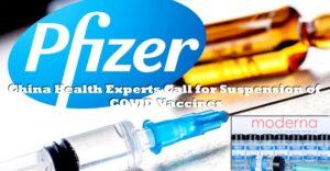 China Calls to Suspend Pfizer and Moderna Vaccines